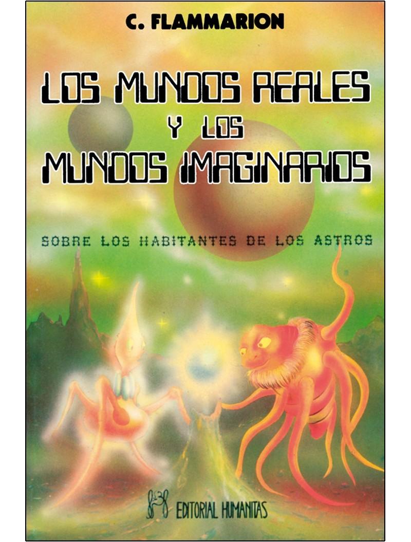 Los Mundos Reales Y Los Mundos Imaginarios Escrito Por